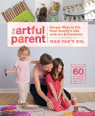 The Artful Parent By Van't Hul, Jean